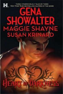 Heart Of Darkness - Maggie Shayne,Gena Showalter,Susan Krinard