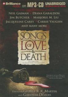 Songs of Love & Death: All-Original Tales of Star-Crossed Love - George R.R. Martin