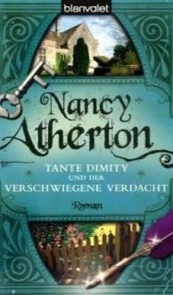 Tante Dimity und der verschwiegene Verdacht - Nancy Atherton