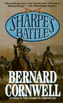 Sharpe's Battle (Sharpe, #12) - Bernard Cornwell