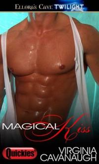 Magical Kiss - Virginia Cavanaugh
