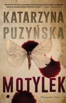 Motylek - Katarzyna Puzyńska