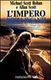 L'Impero degli incanti - Michael Scott Rohan