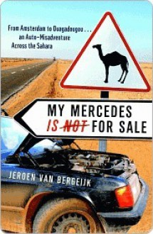 My Mercedes Is Not for Sale - Jeroen van Bergeijk