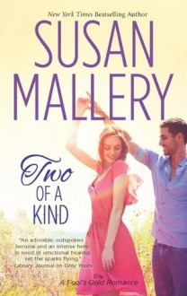 Two of a Kind - Susan Mallery