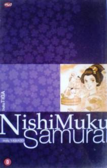Nishi Muku Samurai Vol. 3 - Waki Yamato