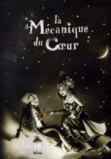 La mécanique du cœur - Mathieu Malzieu