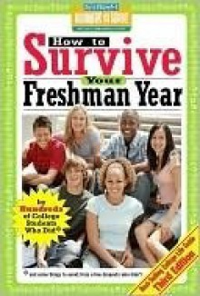 How to Survive Your Freshman Year - Hundreds Of Heads