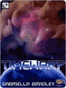 Time Warp - Gabriella Bradley