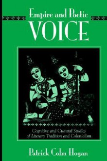 Empire and Poetic Voice - Patrick Colm Hogan