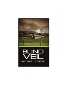 Blind Veil - Michael Lorde