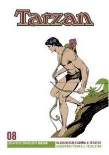Tarzan - F.A.Z. Comic-Klassiker, Band 8 - Edgar Rice Burroughs