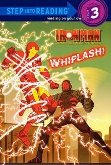 Whiplash! (Iron Man Armored Adventures) - Dennis R. Shealy, Patrick Spaziante