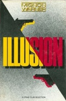 Illusion - Mignon Warner