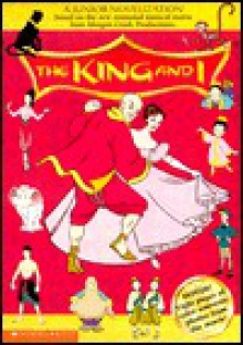 The King and I: Junior Novelization - Janet Quin-Harkin