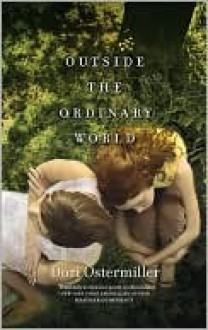 Outside the Ordinary World - Dori Ostermiller