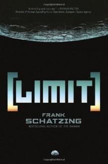 Limit - Frank Schatzing, Shaun Whiteside, Jamie Searle, Samuel Willcocks