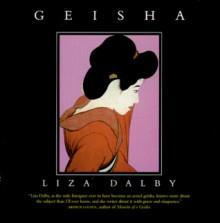Geisha - Liza Dalby