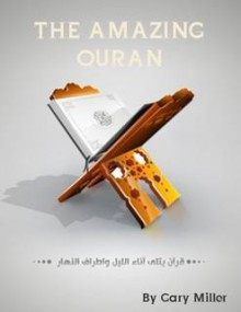 The Amazing Quran - Gary Miller