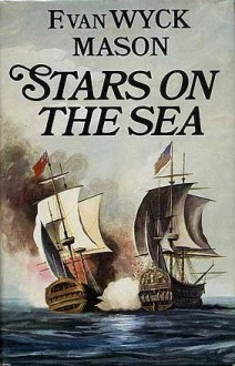 Stars on the Sea - F. van Wyck Mason