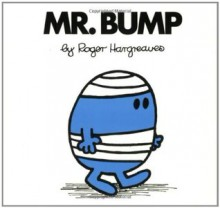 Mr. Bump - Roger Hargreaves