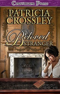 Beloved Stranger - Patricia Crossley
