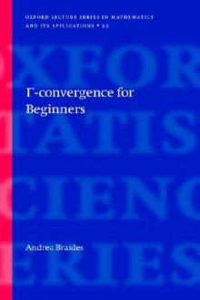 Gamma-Convergence for Beginners - Andrea Braides