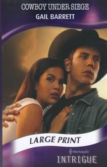 Cowboy Under Siege - Gail Barrett