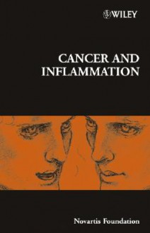 Cancer and Inflammation - Derek J. Chadwick, Jamie A. Goode