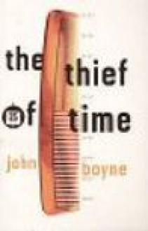 The thief of time - John Boyne