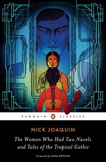 The Woman Who Had Two Navels and Tales of the Tropical Gothic - Vicente L. Rafael,Gina Apostol,Nick Joaquín