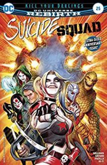 Suicide Squad (2016-) #25 - Rob Williams,Eddy Barrows,Eber Ferreira,Adriano Lucas,Giuseppe Cafaro