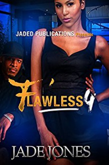 Flawless 4 - Jade Jones