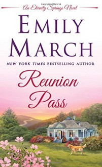 Reunion Pass - Emily March