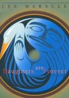 Daughters are Forever - Lee Maracle