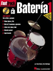 Fasttrack Drums - Spanish Edition - Level 1: Fasttrack Bateria 1 - Stetina Troy, Blake Neely