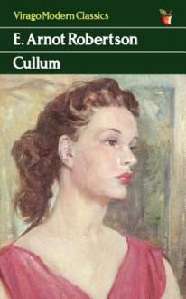 Cullum - E. Arnot Robertson