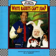 White Rabbits Can't Jump - M.C. Varley