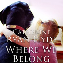 Where We Belong - Catherine Ryan Hyde, Vanessa Johansson
