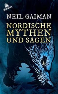 Nordische Mythen und Sagen - Lübbe Audio,Neil Gaiman,Stefan Kaminski