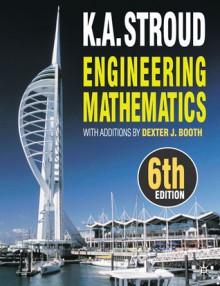 Engineering Mathematics. K.A. Stroud - K.A. Stroud, Dexter J. Booth