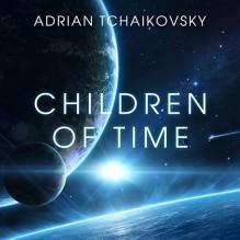 Children of Time - Adrian Tchaikovsky,Mel Hudson