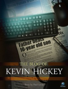 The Blog Of Kevin Hickey - Paul Levas
