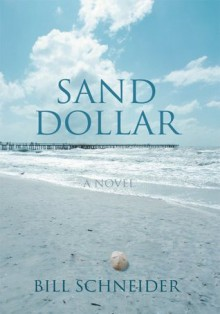 Sand Dollar - Bill Schneider