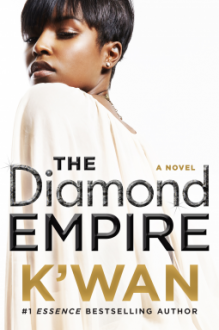 The Diamond Empire (A Diamonds Novel) - K'wan