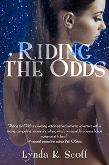Riding the Odds - Lynda K. Scott