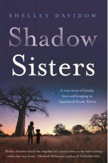 Shadow Sisters - Shelley Davidow