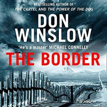 The Border - Don Winslow,Ray Porter