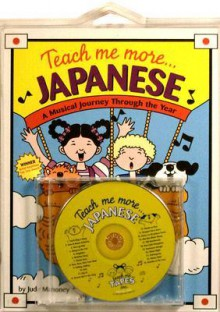 Teach Me More Japanese: A Musical Journey Through the Year - Judy Mahoney