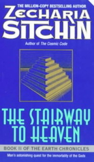 The Stairway to Heaven - Zecharia Sitchin